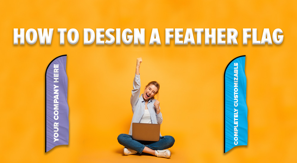 how to design a feather flag
