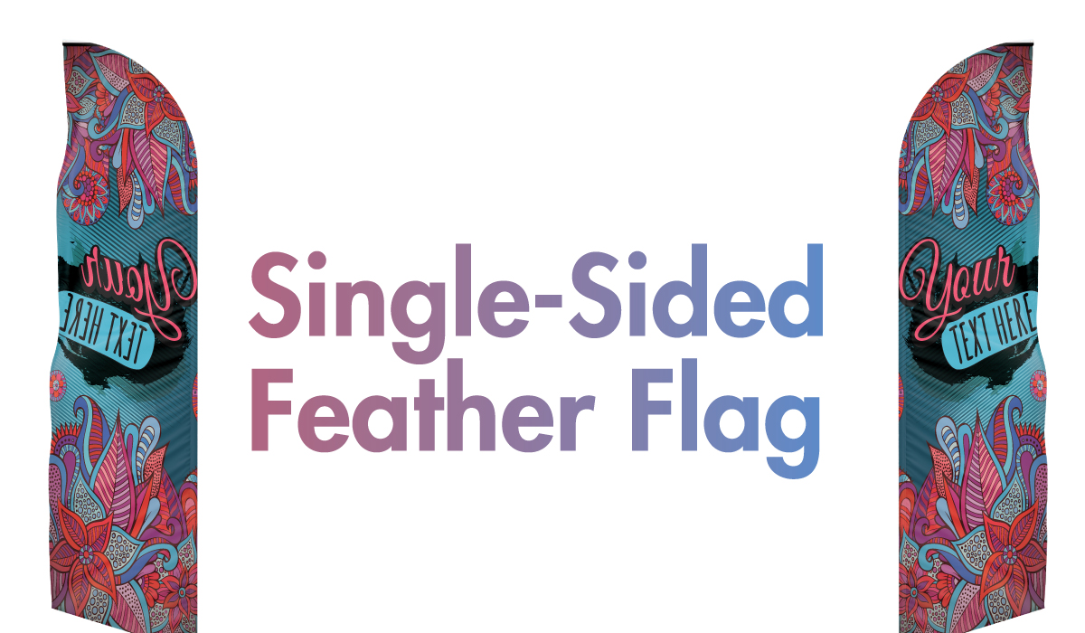Single Sided Custom Feather Flags