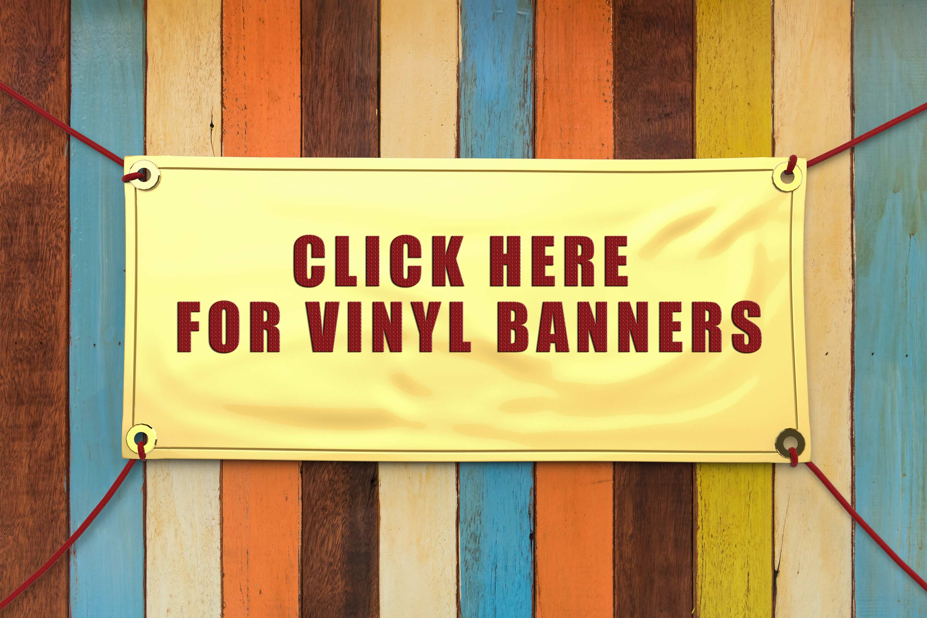 click here for custom vinyl banners