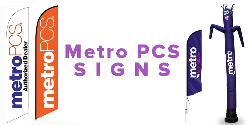 Metro PCS Signs