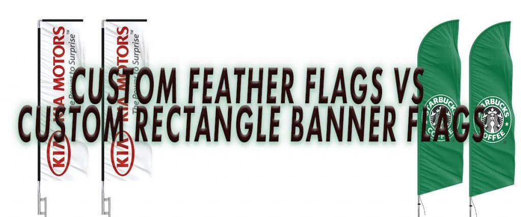 Custom-Feather-Flag-vs-Rectangle-Flags