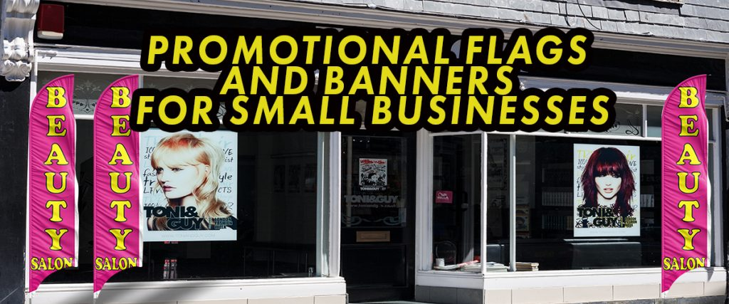 promotional flags and banners for small businesses