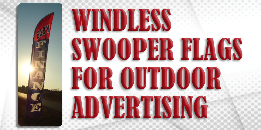 Windless Swooper Flags for Outdoor Advertising