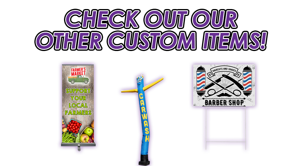 check out our other custom products