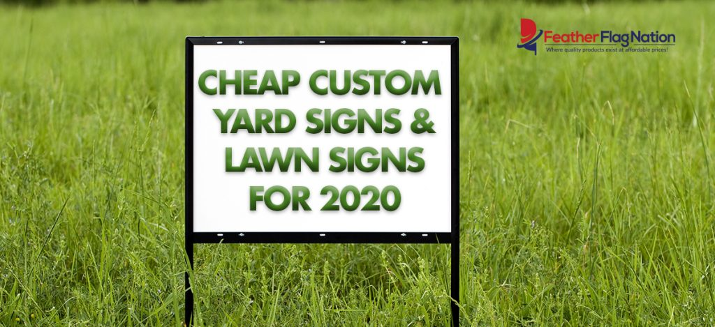Cheap-Custom-Yard-and--Lawn-Signs-for-2020