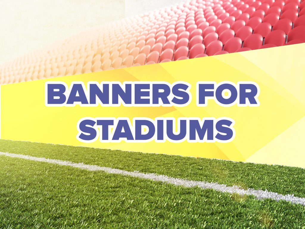 BANNERS FOR STADIUMS FFN