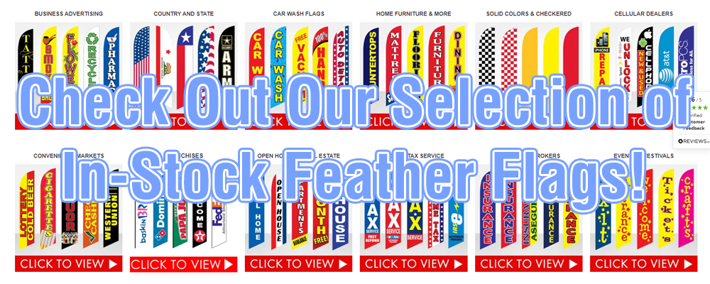 Check Our Our Selection of In-Stock Feather Flags