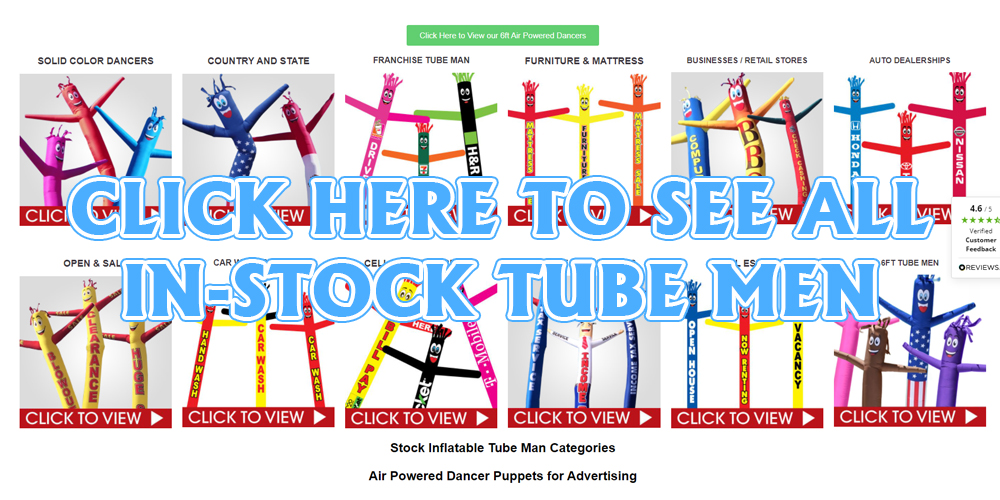 Click here to see all in-stock inflatable tube man