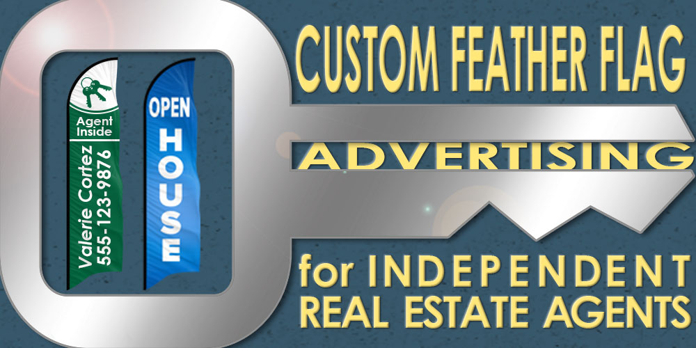 Custom Feather Flag Advertising for Independent Real Estate Agents