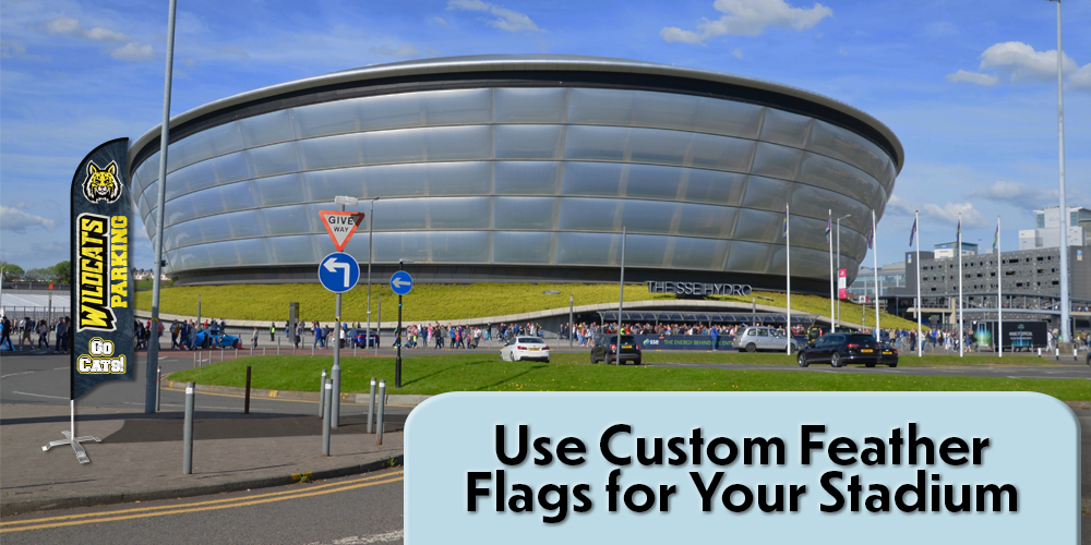 Custom Feather Flags for Your Stadium