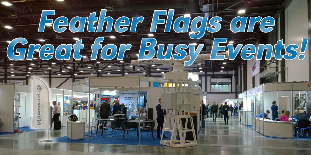 Feather Flags are Great for Busy Events!