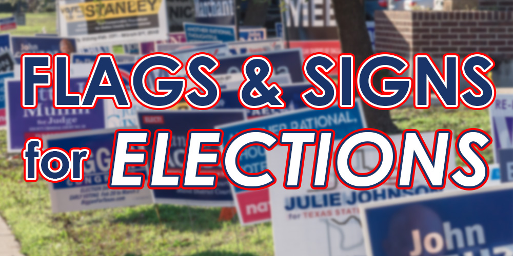 Flags and Signs for Elections