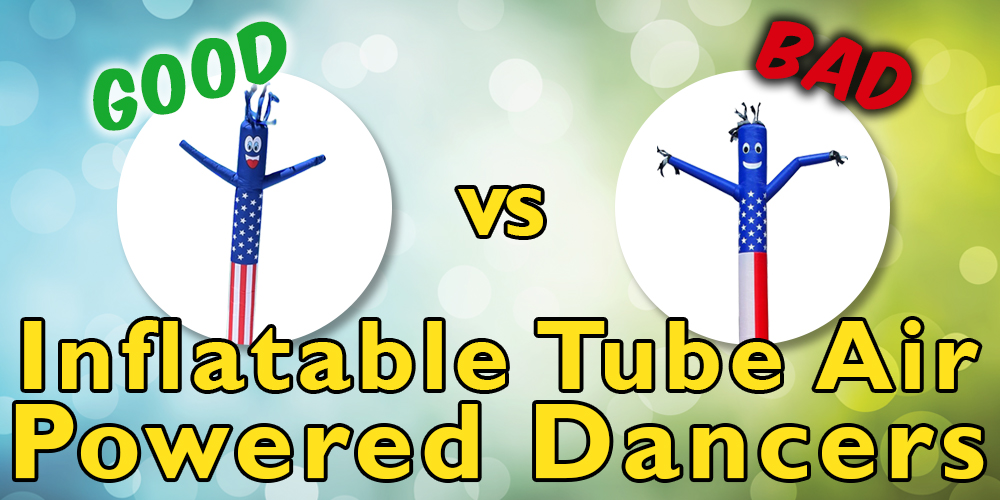Good vs Bad Inflatable Tube Air Powered Dancers