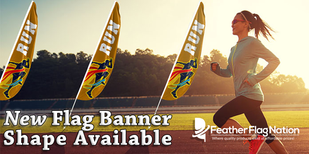 New Flag Banner Shape Available