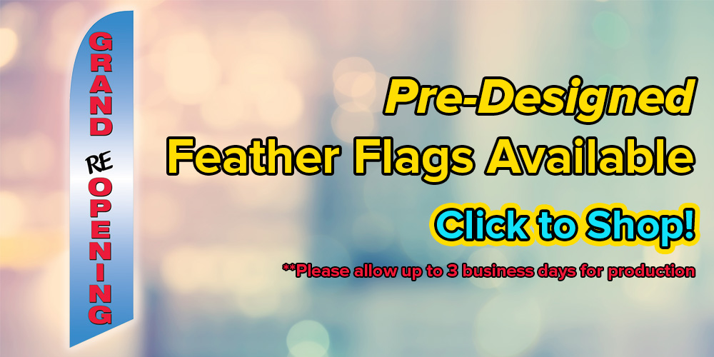Pre-Designed Feather Flags Available