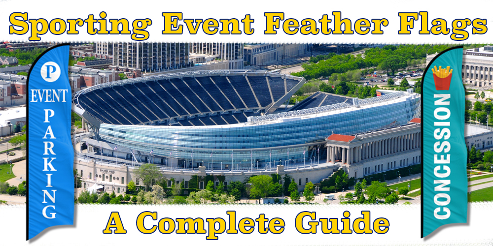 Sporting Event Feather Flags 101 - A Complete Guide