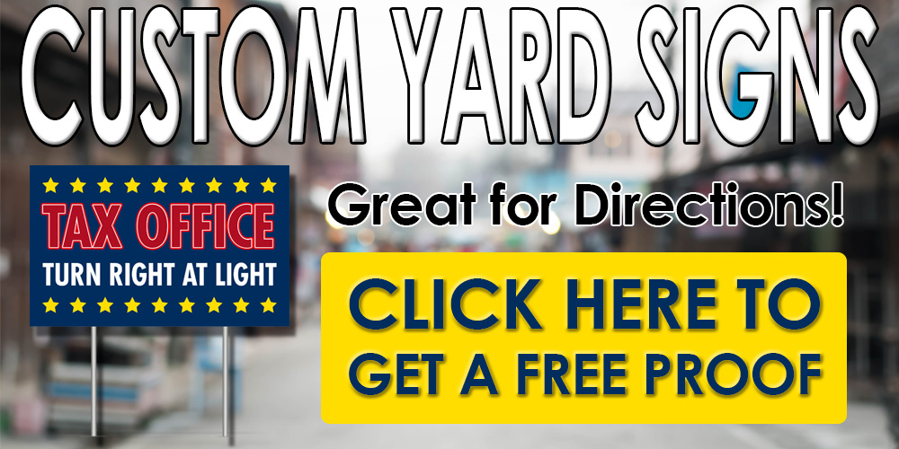 custom yard signs - click here to get a free proof