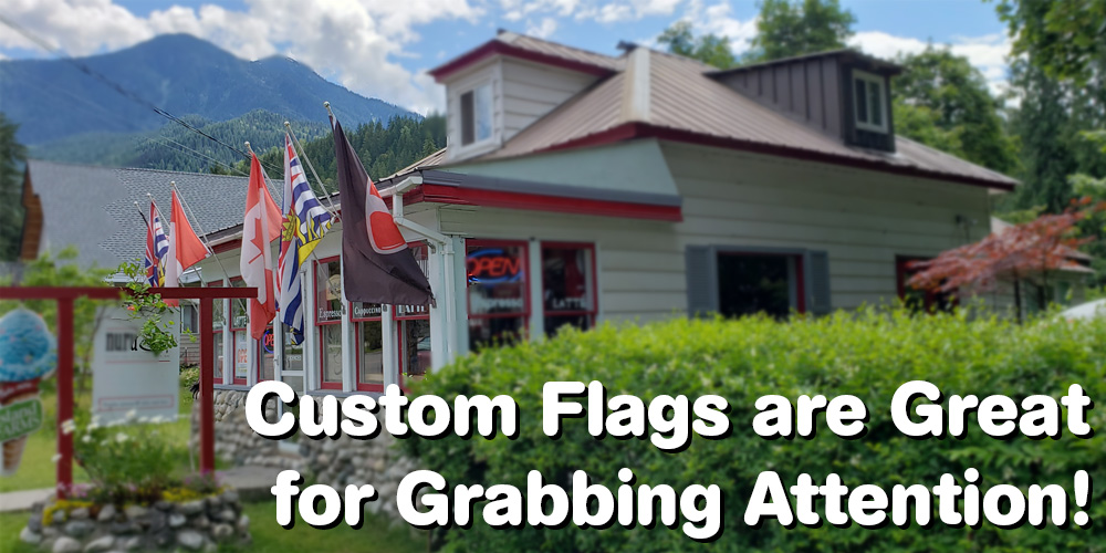 flags are great for grabbing attention
