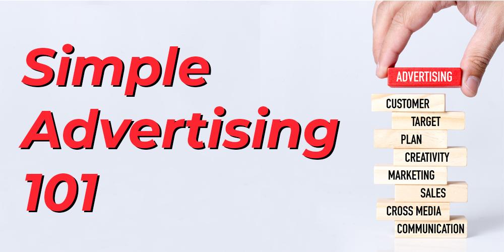 simple advertising 101