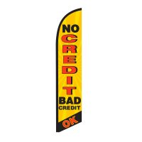 No Credit Bad Credit OK Feather Flag