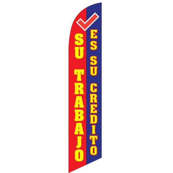 Su Trabjo es su credito banner flag
