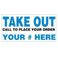 Take Out Vinyl Banner
