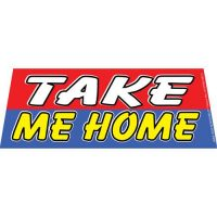 Take Me Home windshield banner
