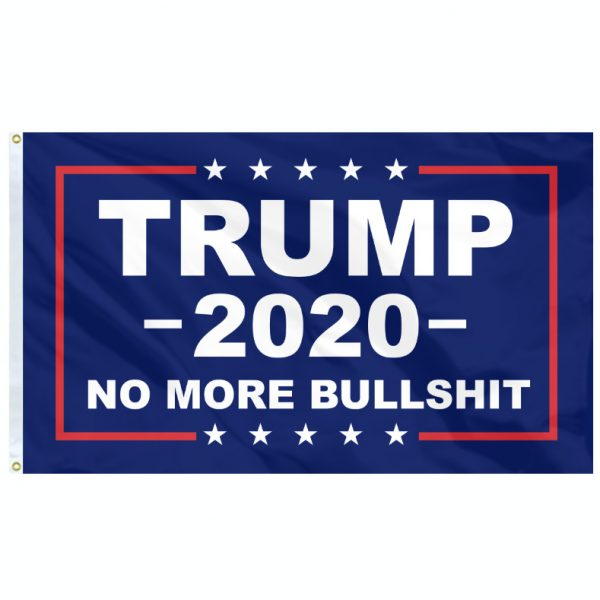 Trump-2020-Flag-No-more-bullshit