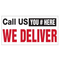 Call Us We Deliver Vinyl Banner