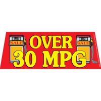 Over 30 MPG Red Windshield Banner